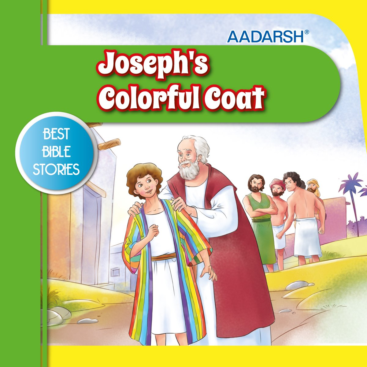 Joseph's Colorful Coat: Bible Stories (Best Bible Stories) ebook