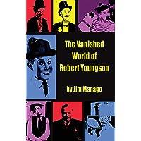 The Vanished World of Robert Youngson (hardback)