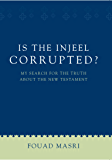 Is the Injeel Corrupted?
