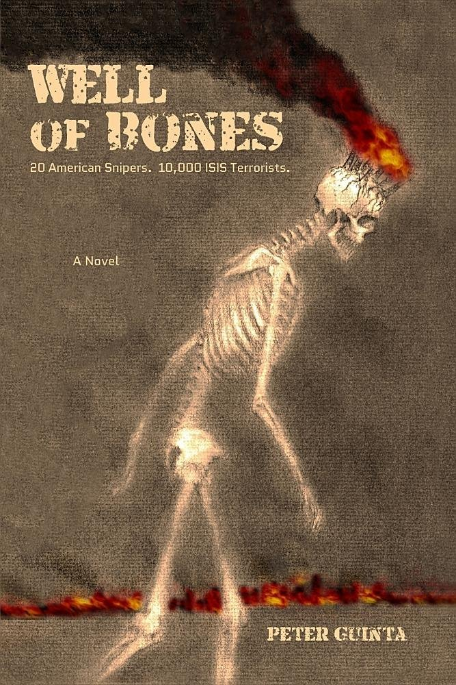 Download Well of Bones: 20 American Snipers. 10,000 ISIS Terrorists. PDF