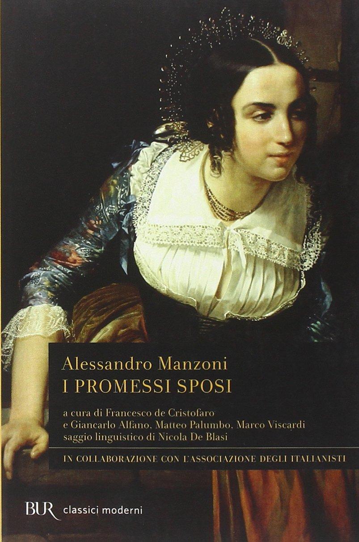 """Alessandro Manzoni: """"I promessi sposi"""""""