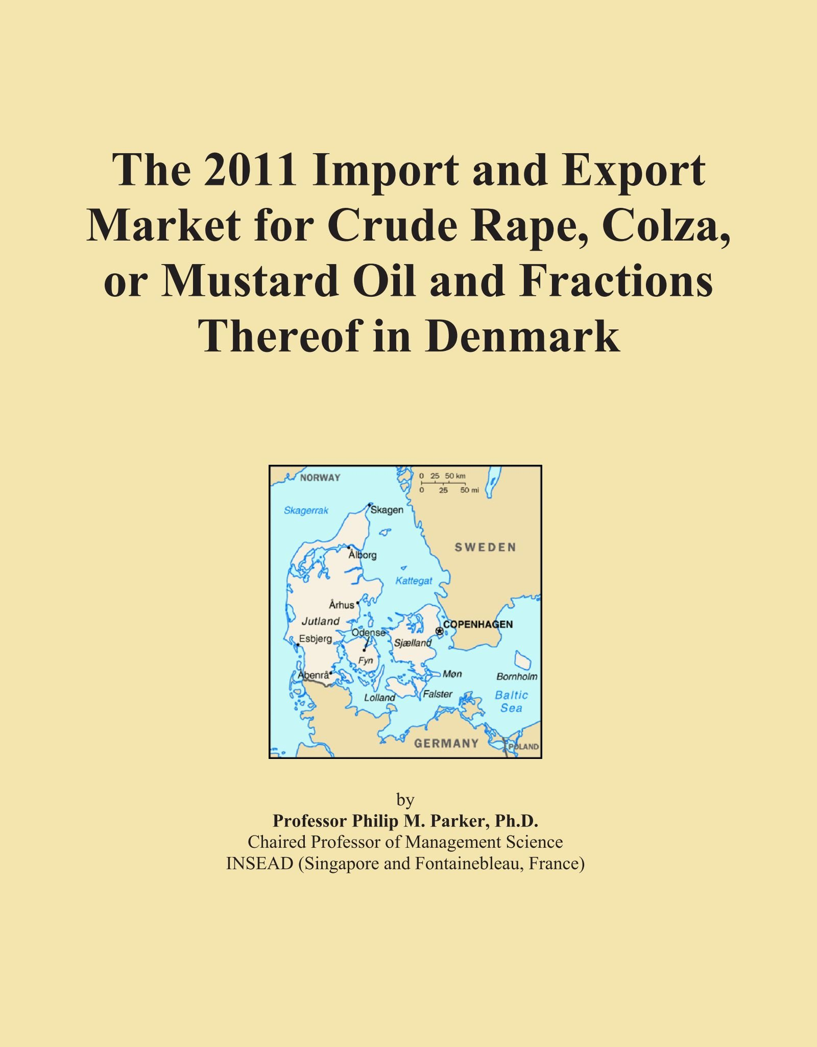 The 2011 Import and Export Market for Crude Rape, Colza, or Mustard Oil and Fractions Thereof in Denmark pdf