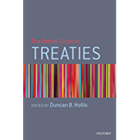 The Oxford Guide to Treaties (English Edition)