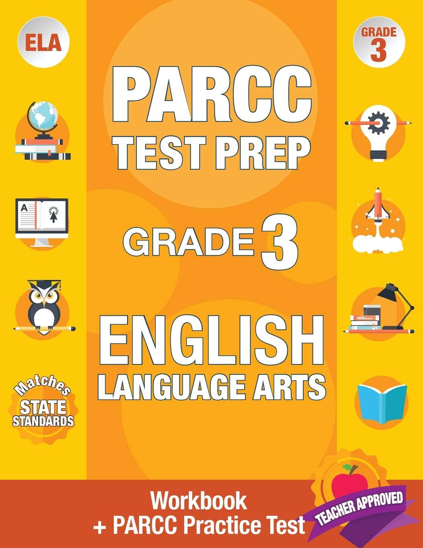 Amazon Com Parcc Test Prep Grade 3 English Workbook And 1 Parcc Practice Test Common Core Grade 3 Parcc Parcc Test Prep Grade 3 Reading Parcc Practice Book Grade 3 Ela Parcc [ 1360 x 1051 Pixel ]