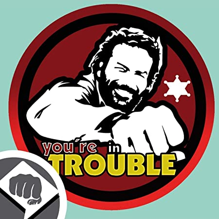 Dub Spencer Aufkleber In 2 Versionen Sticker Bomb Aufkleber Decal Patch 95 Mm Dub You Are In Trouble Auto
