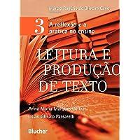 Leitura e Produção de Texto (Volume 3)