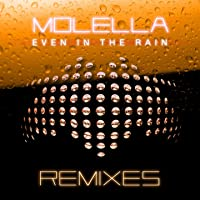 Even in the Rain (Remixes)