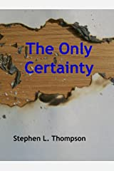 The Only Certainty Kindle Edition