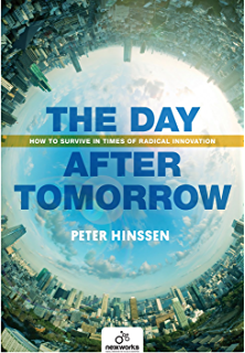 The day after tomorrow kindle edition by allan folsom literature the day after tomorrow how to survive in times of radical innovation fandeluxe Image collections