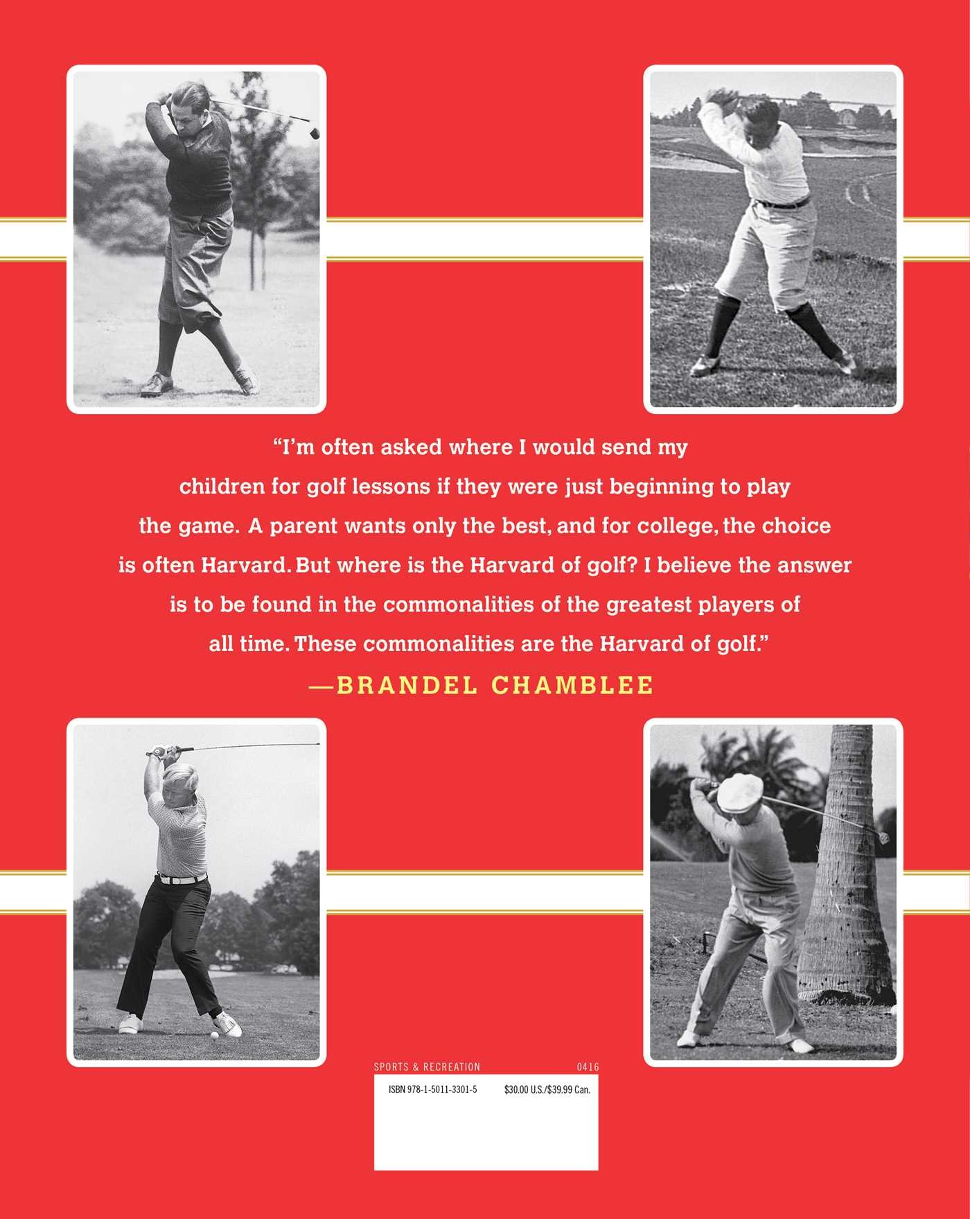 The Anatomy of Greatness: Lessons from the Best Golf Swings in History:  Brandel Chamblee: 9781501133015: Amazon.com: Books