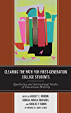 Clearing the Path for First-Generation College Students: Qualitative and Intersectional Studies of Educational Mobility