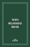 Testi religiosi egizi (Classici della religione)