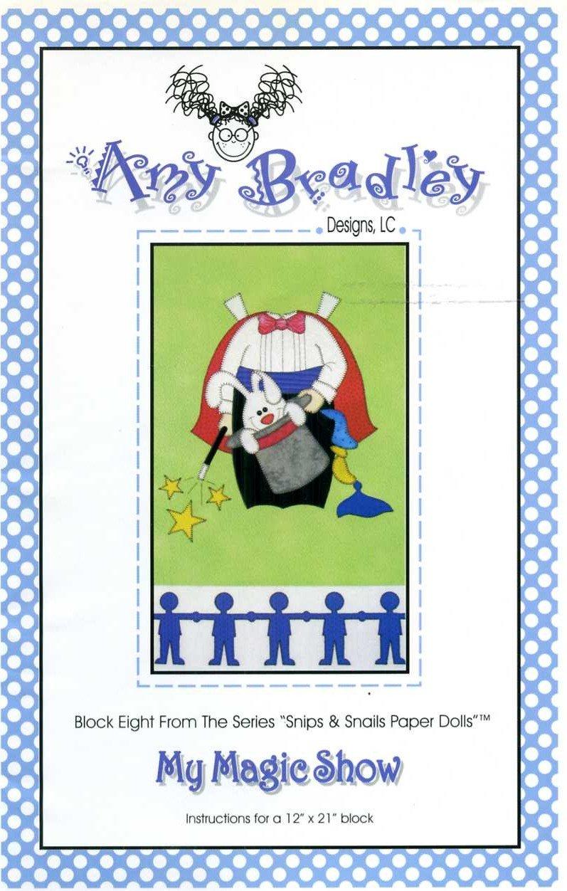 Download My Magic Show (Quilt Block Pattern) (Snips & Snails Paper Dolls, Block Eight, ABD165) pdf epub