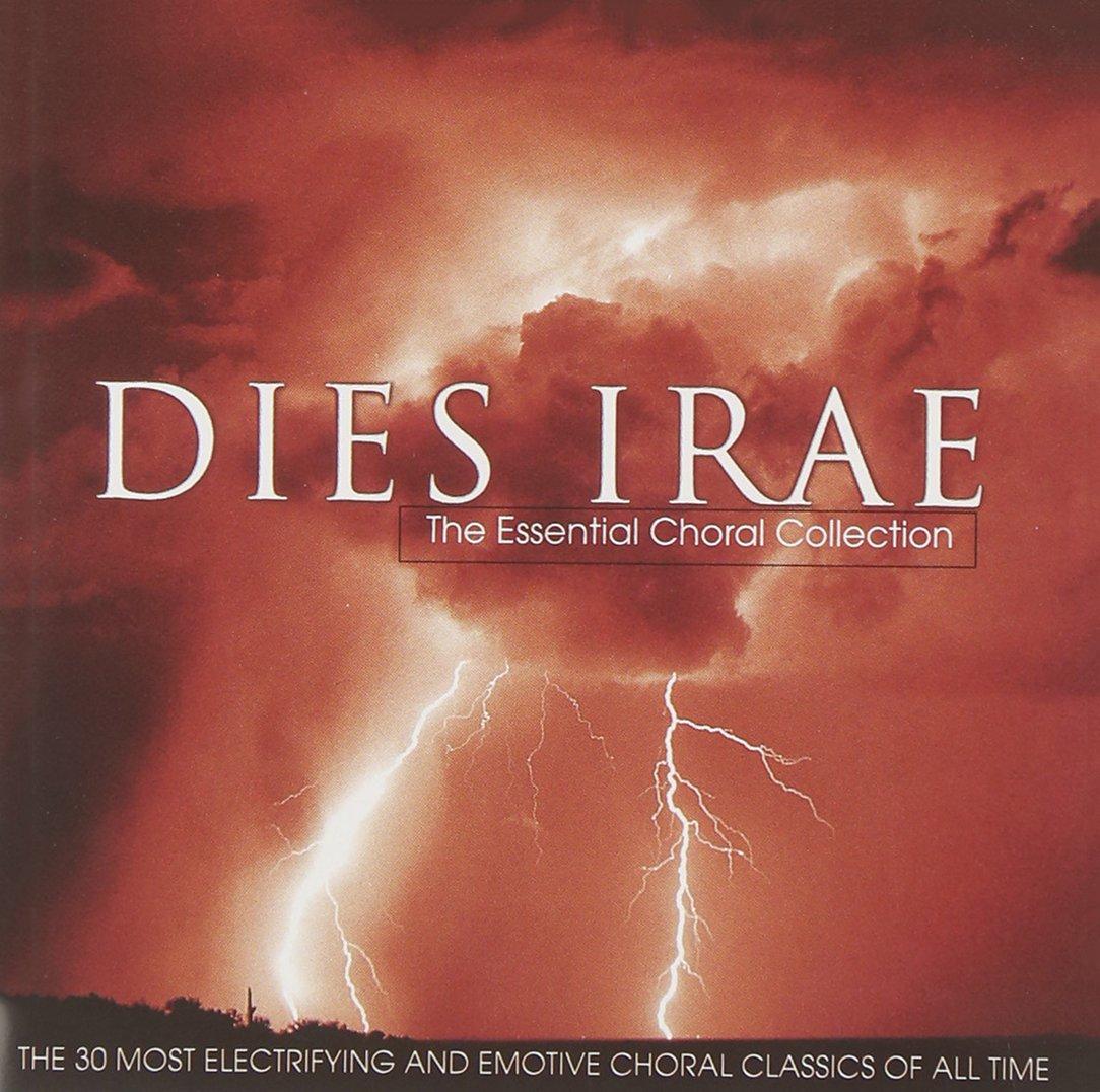 Dies Irae: The Essential Choral Collection by Deutsche Grammophon