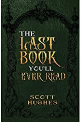 The Last Book You'll Ever Read Paperback
