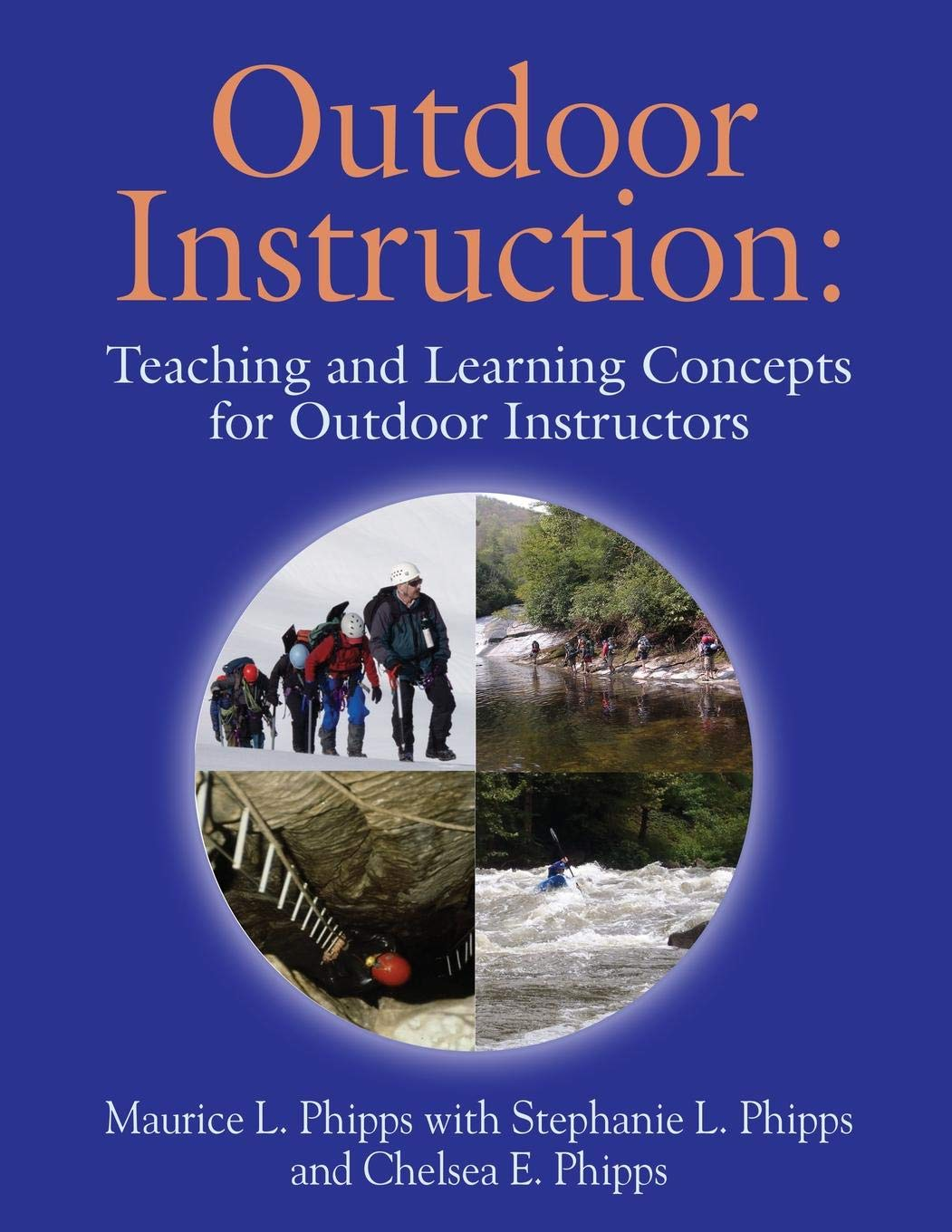 Outdoor Instruction: Teaching and Learning Concepts for Outdoor Instructors PDF Text fb2 book