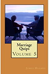Marriage Quips: Volume 5 Kindle Edition