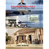 Image for Bahamas in World War II: A Military Chronology 1939-1945