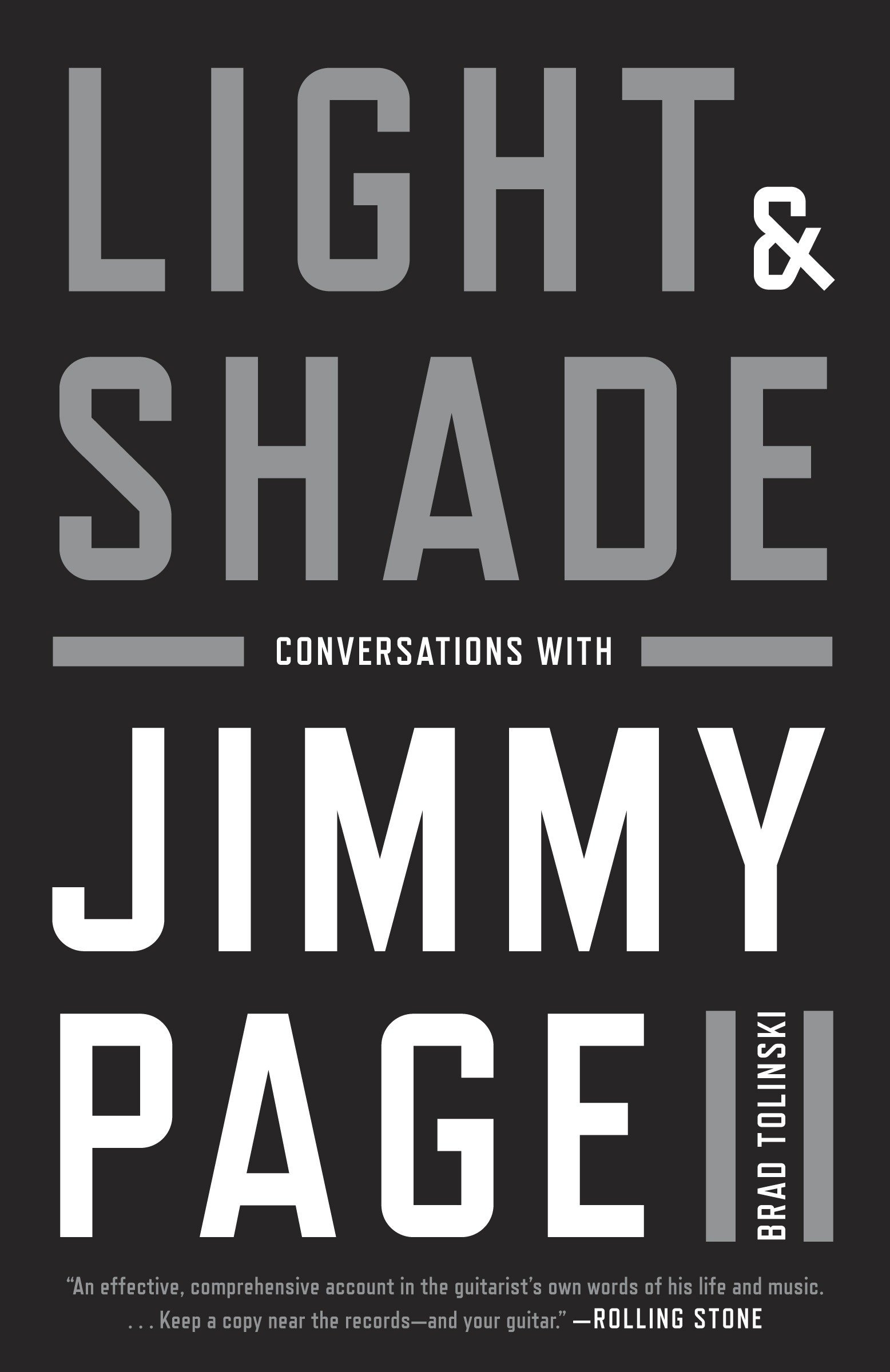 Light And Shade Conversations With Jimmy Page Brad Tolinski