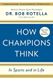 How Champions Think: In Sports and in Life