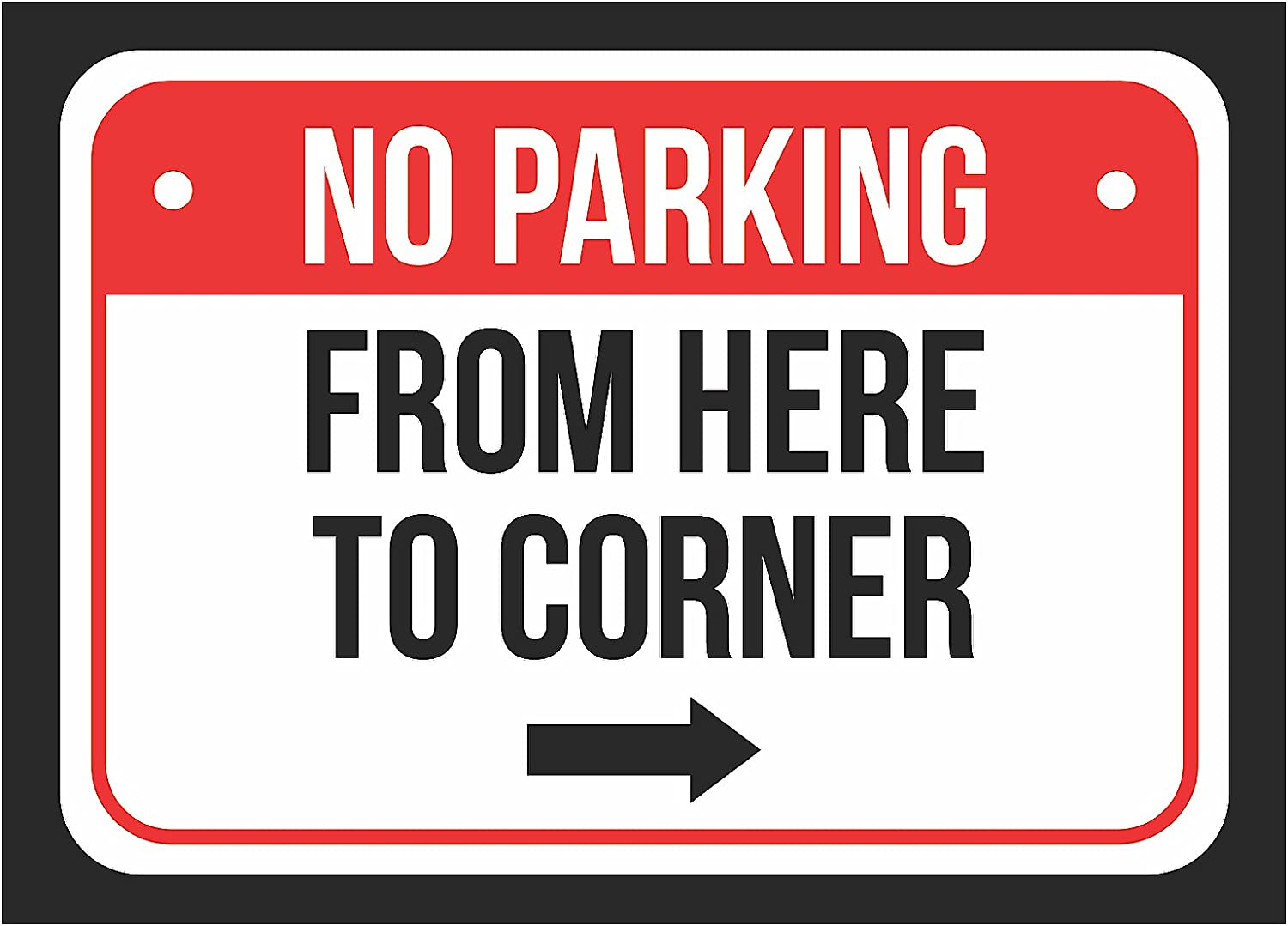 - Amazon.com : No Parking From Here To Corner (with Right Arrow
