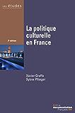 La politique culturelle en France