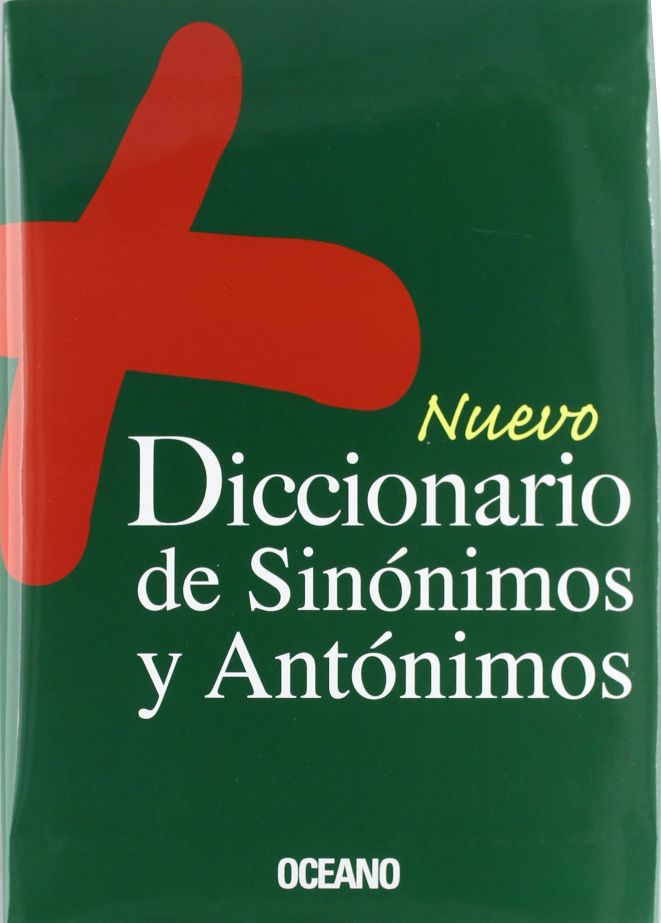 Read Online Nuevo Diccionario de Antonimos y Sinonimos / New Dictionary of Synonyms and Antonyms (Spanish Edition) PDF