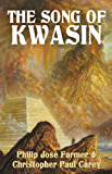 The Song of Kwasin (Khokarsa Series Book 3)