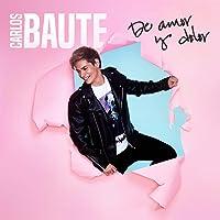 Carlos Baute - De Amor y Dolor (CD Digipack) FIRMADO
