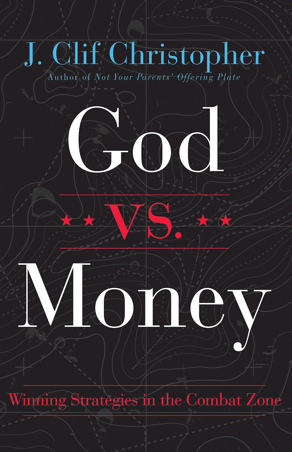 Download God vs. Money: Winning Strategies in the Combat Zone PDF