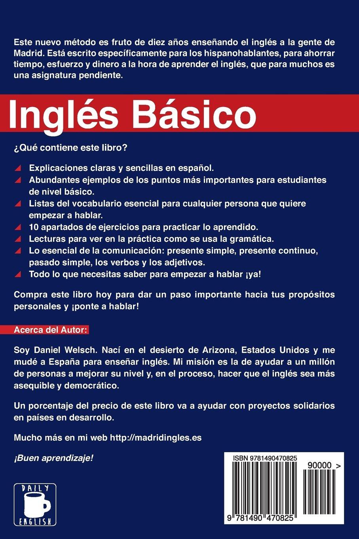 Inglés Básico: Una introducción práctica en treinta temas básicos para  empezar a hablar ya!: Volume 1: Amazon.es: Daniel Welsch: Libros
