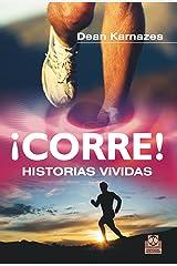 ¡Corre! Historias vividas (Deportes nº 90) (Spanish Edition) Kindle Edition