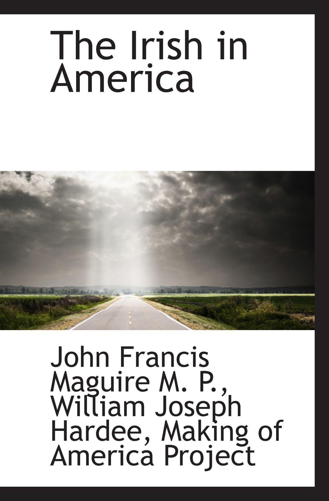 The Irish in America ebook