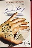John Dies at the End by David Wong (24-Jun-2011) Paperback