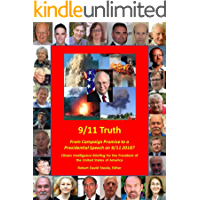 9/11 Truth: From Campaign Promise to a Presidential Speech on 9/11 2018? (Trump Revolution Book 33)