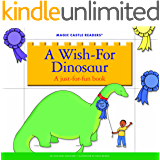 A Wish-For Dinosaur: A Just-For-Fun Book (Magic Castle Readers: Language Arts)