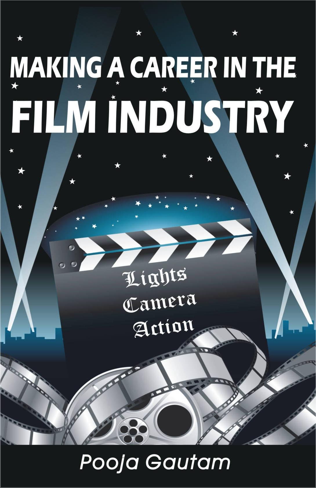 Buy Making A Career In The Film Industry Book Online At Low Prices