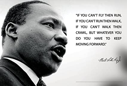 Amazoncom Martin Luther King Jr Mlk 13x19 Poster If You Cant