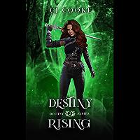 Destiny Rising: Destiny Series: Book Two