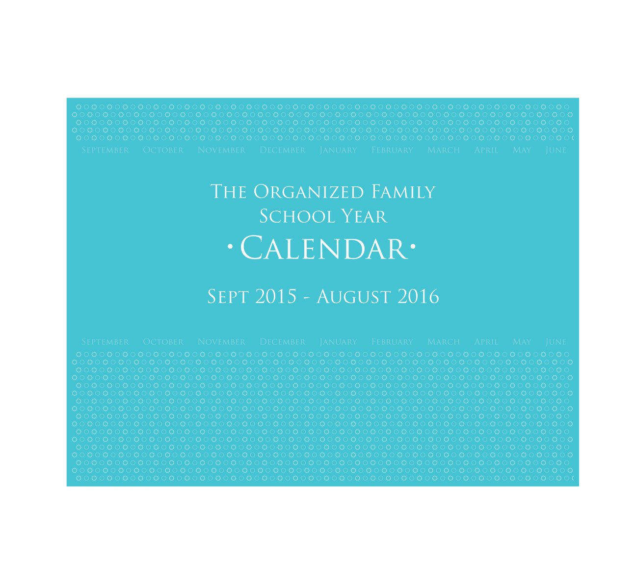 Glow Baby The Organized Family 2015-2016 School Year Calendar (OFSYC15-16) by Glow Baby (Image #1)
