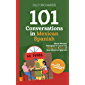 101 Conversations in Mexican Spanish: Short Natural Dialogues to Learn the Slang, Soul, & Style of Mexican Spanish (Spanish Edition)