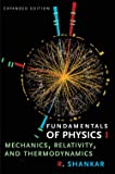 Fundamentals of Physics I: Mechanics, Relativity, and Thermodynamics, Expanded Edition