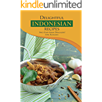 Delightful Indonesian Recipes: Spicy East-Asian Delicacies!