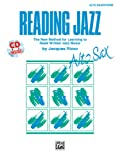 Reading Jazz: Alto Saxophone: The New Method for Learning to Read Written Jazz Music
