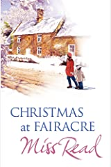 Christmas at Fairacre: Village Christmas/Christmas Mouse/No Holly for Miss Quinn (The Fairacre Christmas Omnibus) Paperback