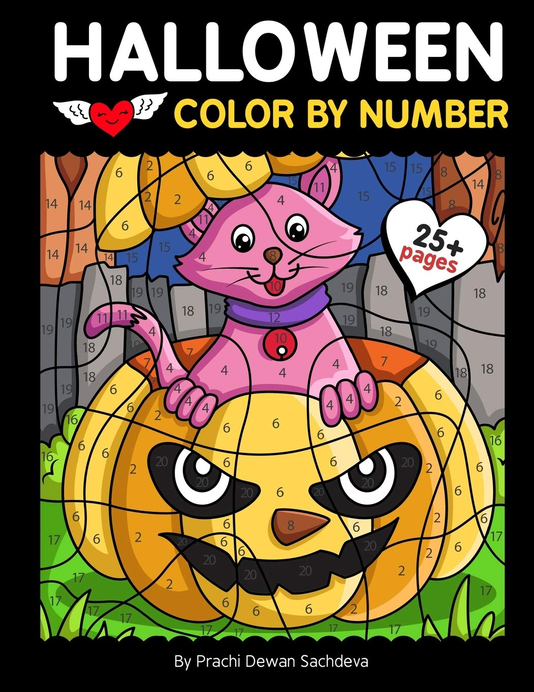 Halloween Color By Number 25 Easy Paint By Number Coloring Pages With Pumpkins Witches Spooky Monsters Haunted House And Lots Of Spooky Decorative Elements Sachdeva Prachi Dewan Sachdeva Sachin 9798675291960 Amazon Com Books