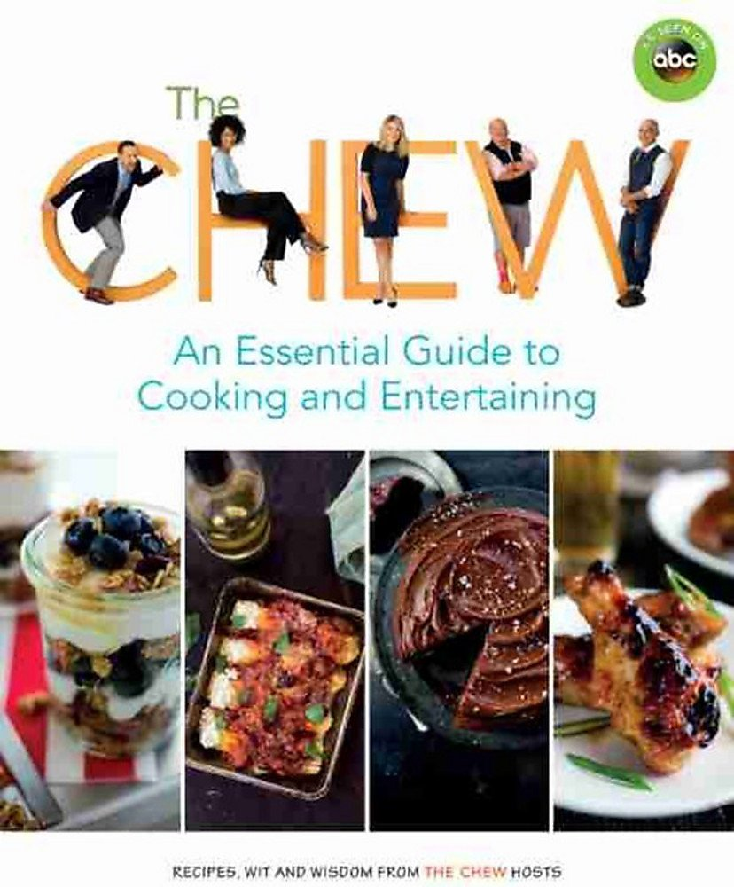 Download The Chew: An Essential Guide to Cooking and Entertaining: Recipes, Wit, and Wisdom from The Chew Hosts (ABC) pdf