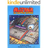 Alistair in Outer Space (The humorous adventures of Alistair)