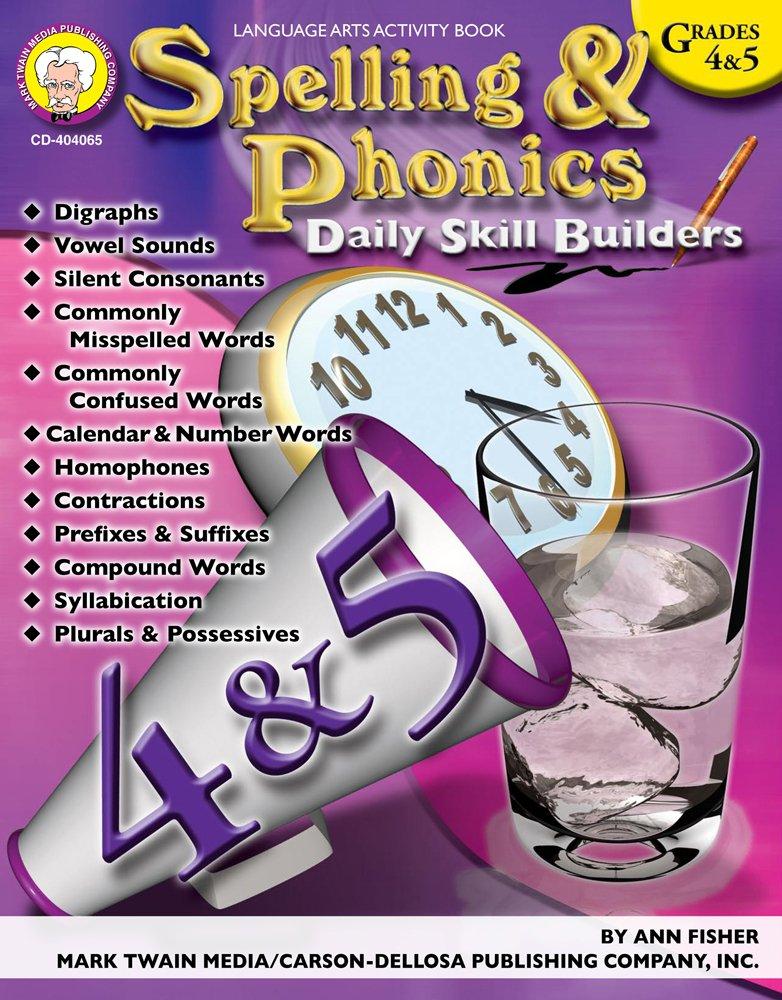 Spelling & Phonics, Grades 4 - 5 (Daily Skill Builders)