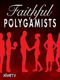 Faithful Polygamists